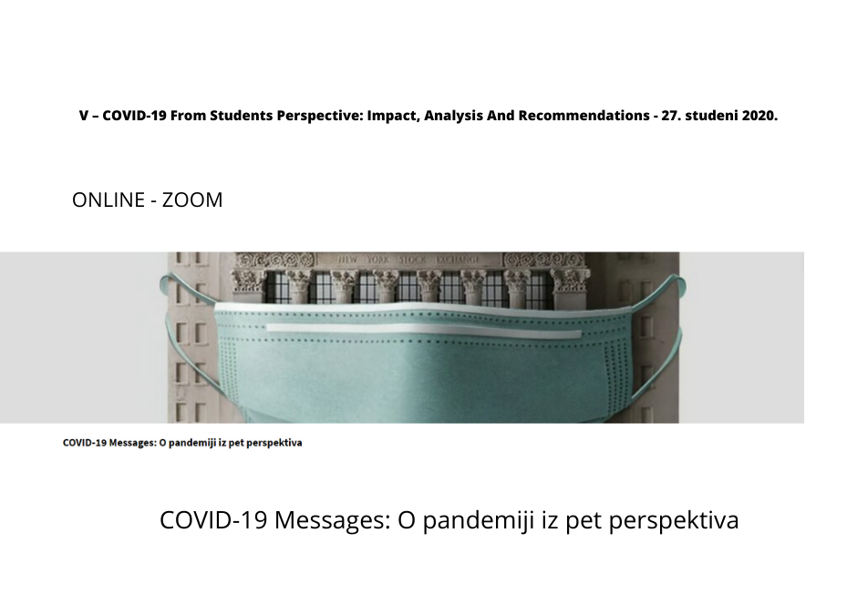 Konferencija // V – COVID-19 From Students Perspective: Impact, Analysis And Recommendations