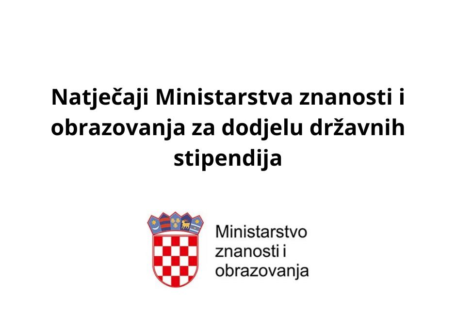 Objavljeni natječaji Ministarstva znanosti i obrazovanja za dodjelu državnih stipendija